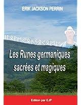 Les Runes Germaniques Sacrees Et Magiques