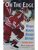 On the Edge: Women Making Hockey History