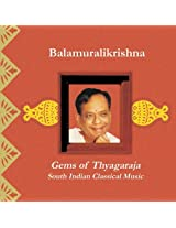 Gems of Thyagaraja: South Indian Classical Music