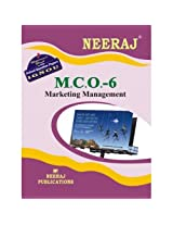 MCO6-Marketing Management (IGNOU help book for MCO-6 in English Medium)