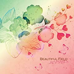 Beautiful Field -Revisited-