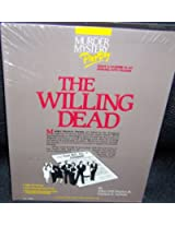 Murder Mystery Party: The Willing Dead
