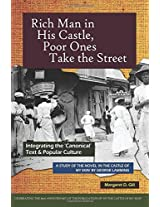 Rich Man in His Castle, Poor Ones Take the Street: Integrating the 'Canonical' Text & Popular Culture