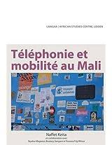 Telephonie Et Mobilite Au Mali