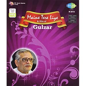 Maine Tere Liye and Hits of Gulzar