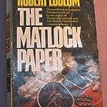 Robert Ludlum The Matlock Paper