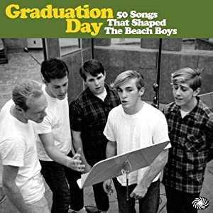 Graduation Day:50 Songs That Shaped the Beach Boys