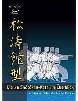 Die 26 Shôtôkan-Kata im Überblick (German Edition)