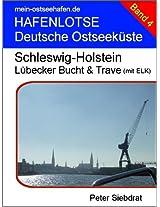 Hafenlotse - Lübecker Bucht & Trave (mit ELK) (HAFENLOTSE Deutsche Ostseeküste)