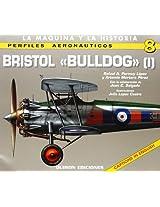 Bristol Bulldog: Vol. I: 1 (Perfiles Aeronauticas)