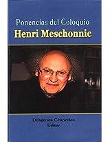PONENCIAS DEL COLOQUIO HENRI MESCHONNIC (Spanish Edition)