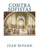 Contra Sofistas (Spanish Edition)