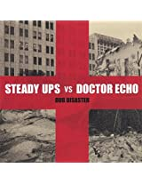 Steady Ups Vs. Doctor Echo: Du