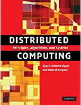 Distributed Computing South Asian Edition: Principles, Algorithms, and Systems