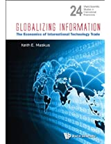 Globalizing Information: The Economics of International Technology Trade (World Scientific Studies in International Economics)