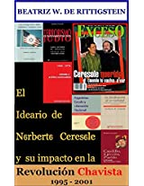 El Ideario de Norberto Ceresole y su impacto en la Revolución Chavista: 1995-2001 (Spanish Edition)