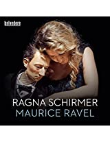 Ragna Schirmer plays Maurice Ravel