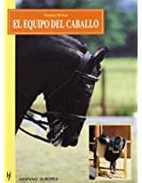 El equipo del caballo/ Basic Tack