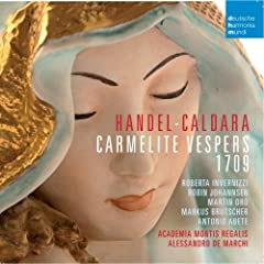 Handel-Caldara: Carmelite Vesper 1709