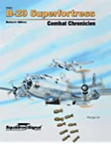 Squadron Signal Publications B-29 Superfortress Combat Chronicles Book