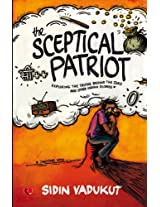 The Sceptical Patriot: Exploring the Truths Behind the Zero and Other Glories