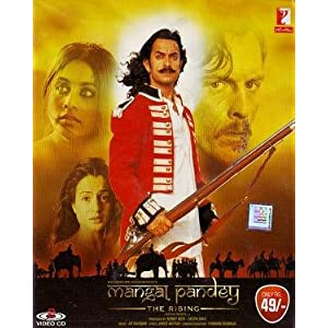 MANGAL PANDEY - THE RISING