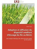 Adoption Et Diffusion Du Dispositif Ameliore D'Etuvage Du Riz Au Benin (Omn.Univ.Europ.)
