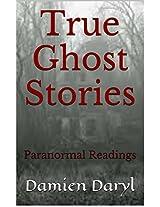 True Ghost Stories: Paranormal Readings