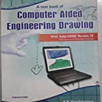 Computer Aided engineering Drawing by K.R. gopalakrishna and sudhir gopalakrishna