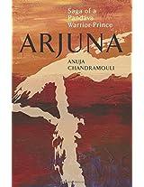 Arjuna Saga of a Pandava Warrior-Prince: 1