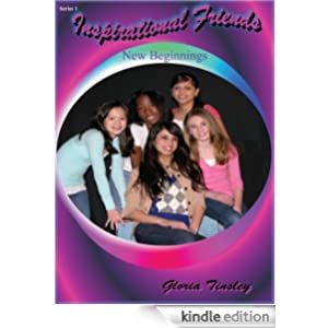 Inspirational Friends (A New Beginning)