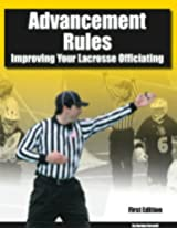 Advancement Rules: Improving Your Lacrosse Officiating