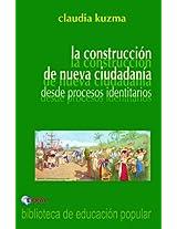 La construcción de una nueva ciudadanía (Spanish Edition)