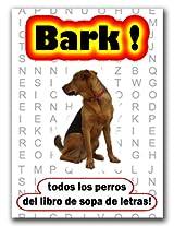 Bark! todos los perros del libro de sopa de letras! (Spanish Edition)