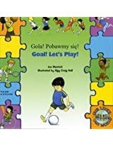 Goal ! Let's Play ! In Polish and English