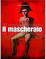 Il Mascheraio: 4 (Short list)
