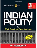 Indian Polity for Civil Services Examination 3rd Edition