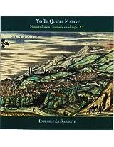Yo Te Quiere Matare: Ministrels in Granada in the 16th Century