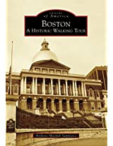 Boston: A Historic Walking Tour (Images of America)