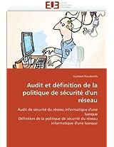 Audit Et Definition de La Politique de Securite D''Un Reseau (Omn.Univ.Europ.)