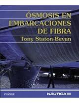 Osmosis En Embarcaciones De Fibra / Osmosis and Glassfibre Yacht Construction (Nautica)