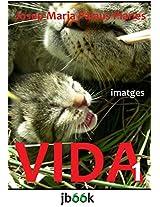 VIDA [1] [CAT] (Catalan Edition)