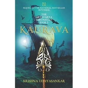 Kauravas- Sequel to The Aryavrata Chronicles by Krishna Udaysankar