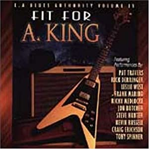 L.A. Blues Authority Vol.IV Fit For A King
