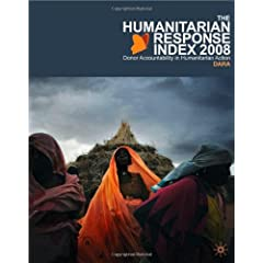 The Humanitarian Response Index 2008: Donor Accountability in Humanitarian Action