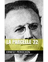 La parcelle 32 (French Edition)
