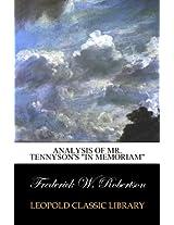 "Analysis of Mr. Tennyson's ""In Memoriam"""