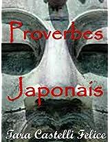 Proverbes Japonais (Un Monde de Proverbes t. 10) (French Edition)