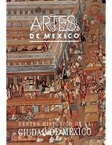 Centro historico de la Ciudad de mexico/ The Historic Downtown in Mexico City