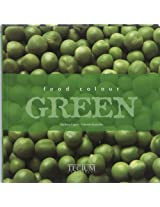 Food Colour Green (Food Colour Series)